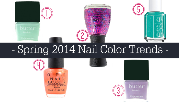 Spring 2014 Nail Color Trends to Jump On