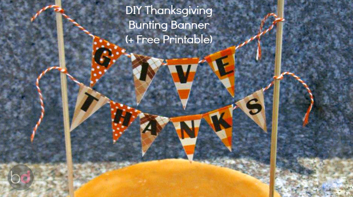 DIY Thanksgiving Bunting Banner (+ Free Printable)